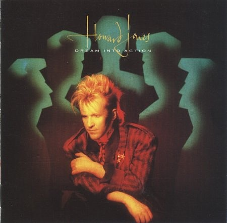 Dream Into Action - Howard Jones
