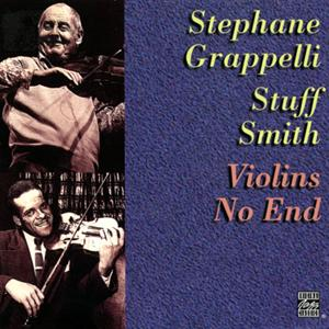 Violins No End - Stephanie Grappelli - Stuff Smith