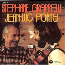 Jean Luc Ponty & Stephane Grappelli - Jean Luc Ponty - Stephanie Grappelli