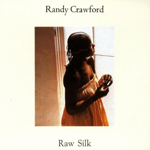 Raw Silk - Randy Crawford