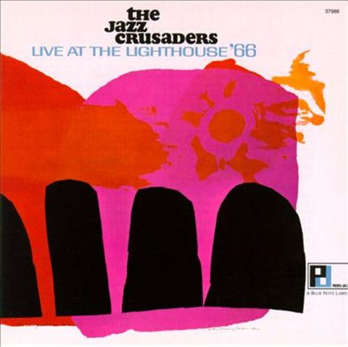 Live At The Lighthouse '66 - Jazz Crusaders