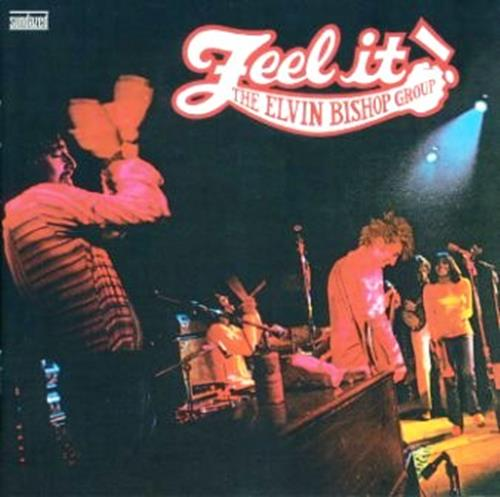 Feel It! - Elvin Bishop