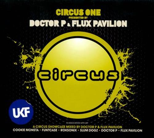 Circus One - Flux Pavilion