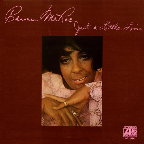 Just A Little Lovin' - Carmen Mcrae