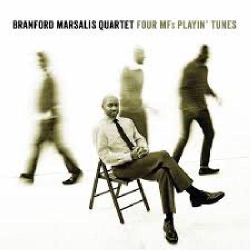 Four Mf's Playin' Tunes - Branford Marsalis