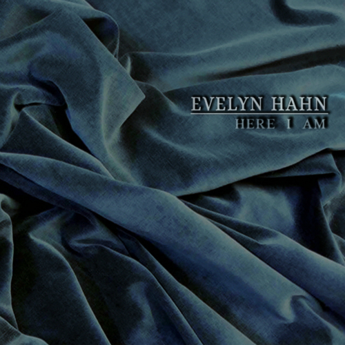Here I Am - Evelyn Hahn