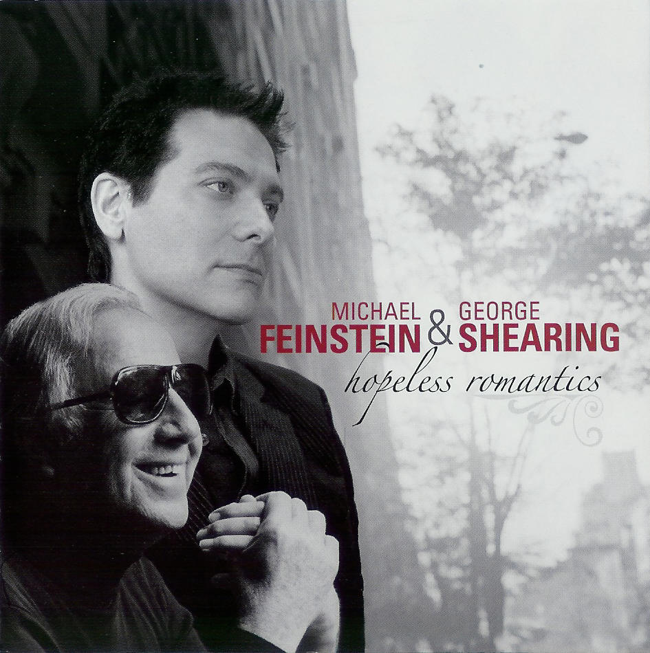 Hopeless Romantics - Michael Feinstein - George Shearing