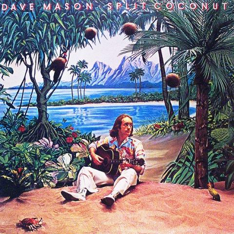 Split Coconut - Dave Mason
