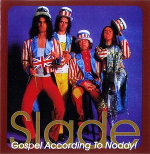 Gospel According To Noddy CD1 - Slade