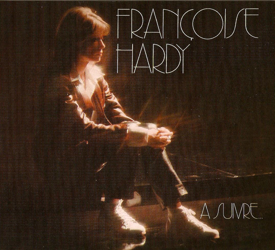 A Suivre - Francoise Hardy
