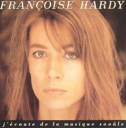 J'ecoute de la musique saoule - Francoise Hardy