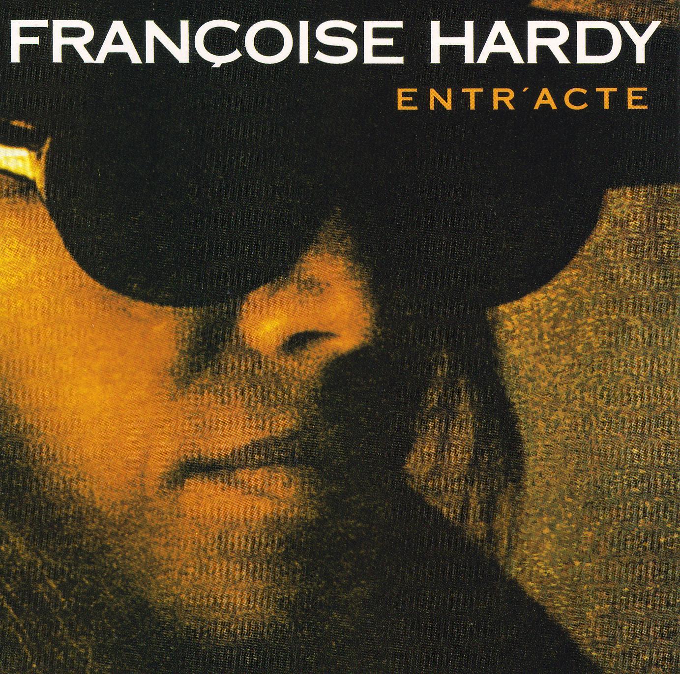 Entr'acte - Francoise Hardy