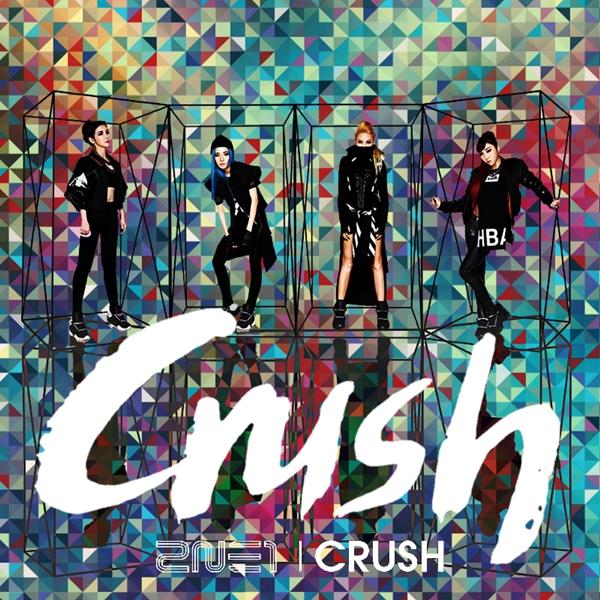 Crush (Japanese) - 2NE1