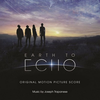 Earth To Echo (Score) - Joseph Trapanese