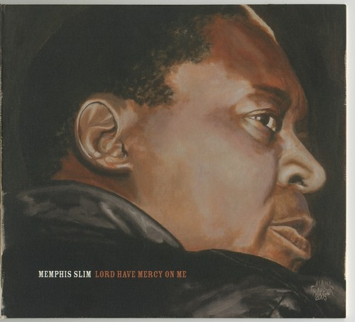Lord Have Mercy on Me - Memphis Slim