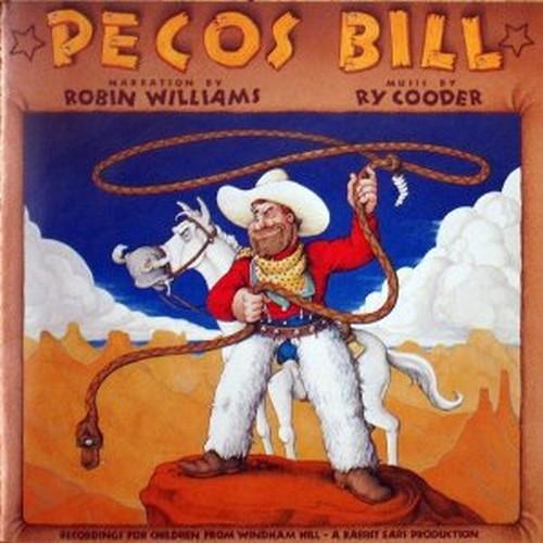 Pecos Bill - Robin Williams