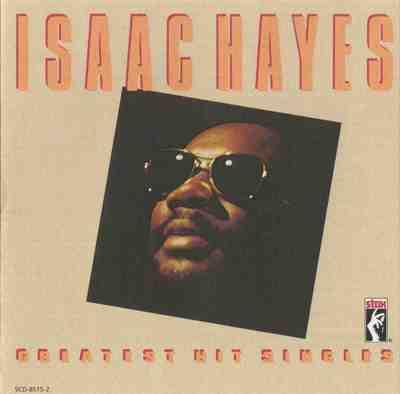 Greatest Hit Singles - Isaac Hayes