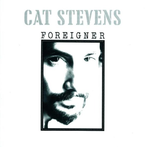 Foreigner - Cat Stevens