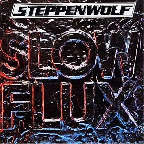Slow Flux - Steppenwolf