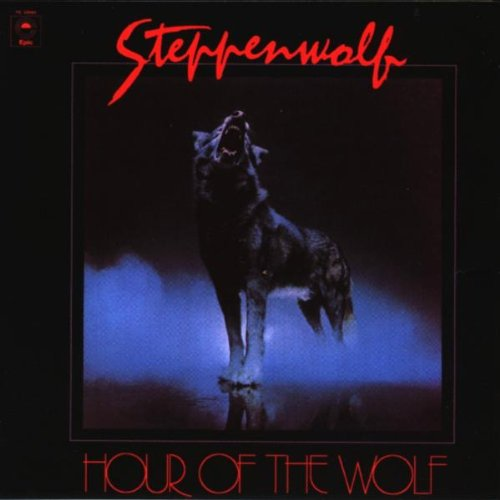 Hour Of The Wolf - Steppenwolf