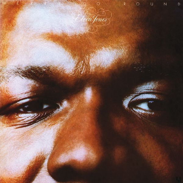 Merry-Go-Round - Elvin Jones
