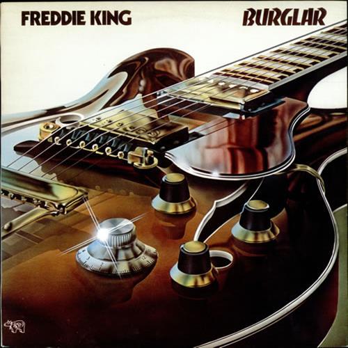 Burglar - Freddie King