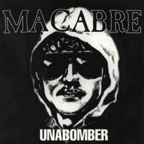 Unabomber - Macabre