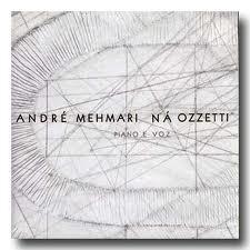 Piano E Voz - André Mehmari - Ná Ozzetti