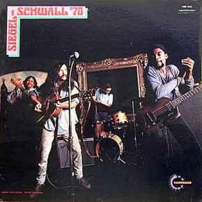 Siegel Schwall 70 - The Siegel - Schwall Band