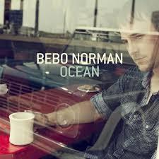 Ocean - Bebo Norman