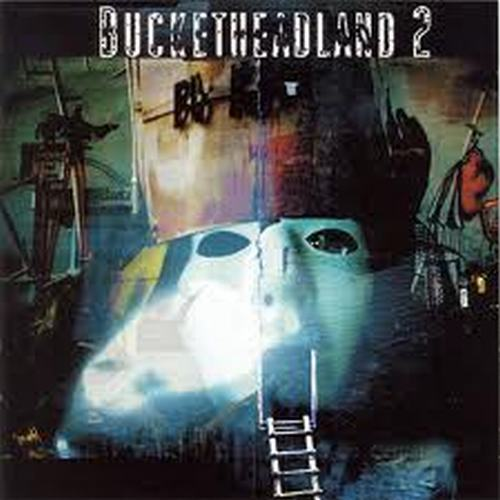 Bucketheadland, Vol. 2 - Buckethead