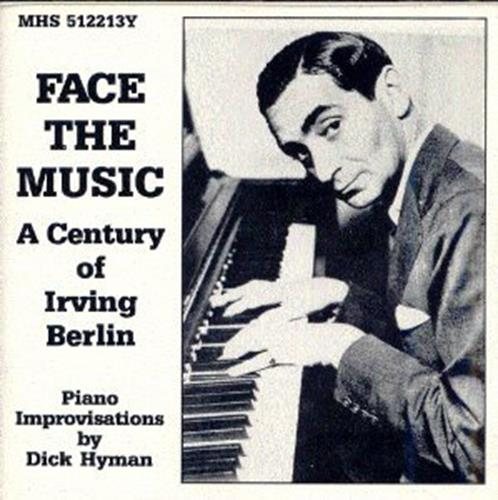 Face the Music_ A Century of Irving Berlin - Dick Hyman