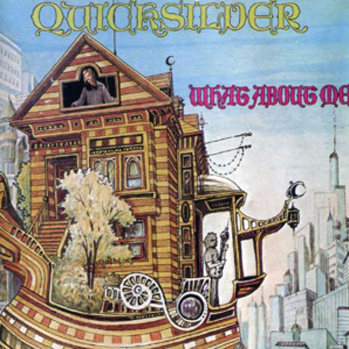 What About Me - Quicksilver Messenger Service