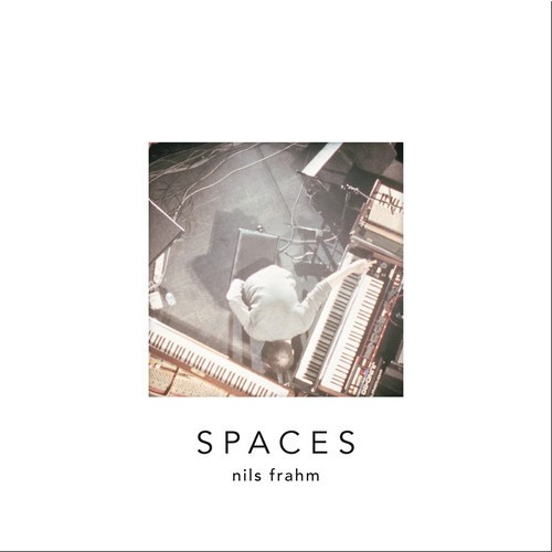 Spaces - Nils Frahm