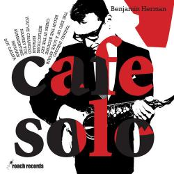 Café Solo - Benjamin Herman