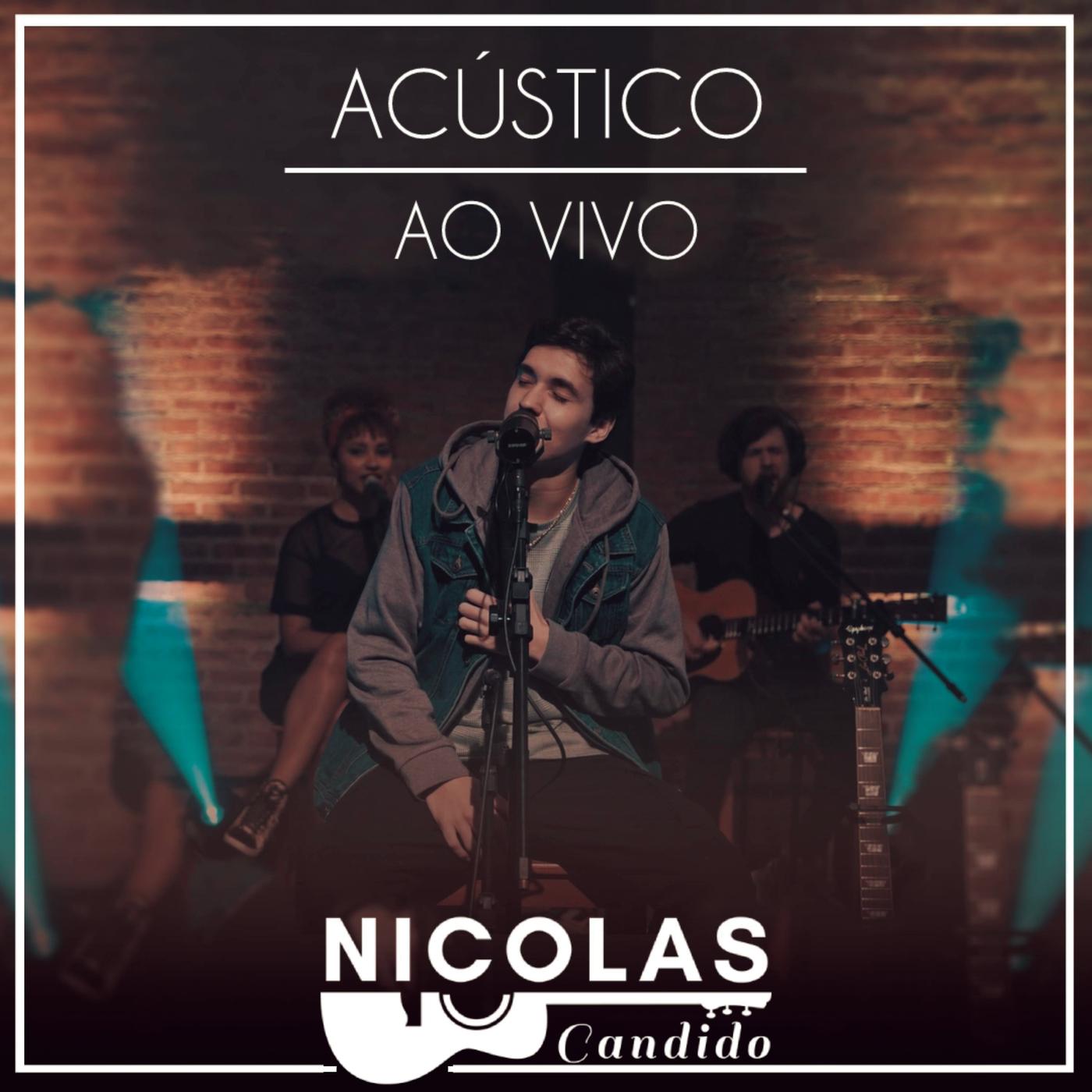 Acústico - Ao Vivo - Nicolas Candido