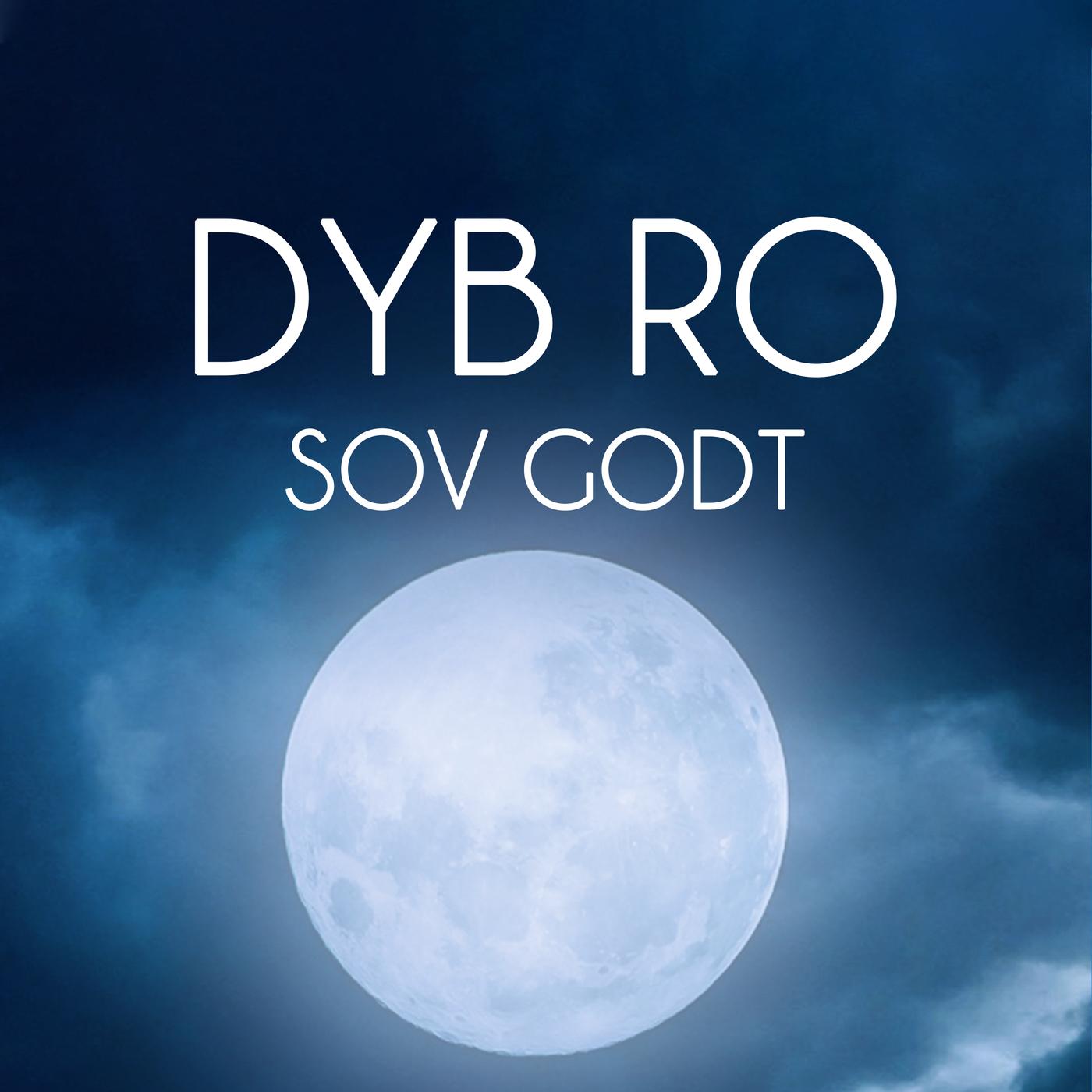 Sov Godt - Dyb Ro