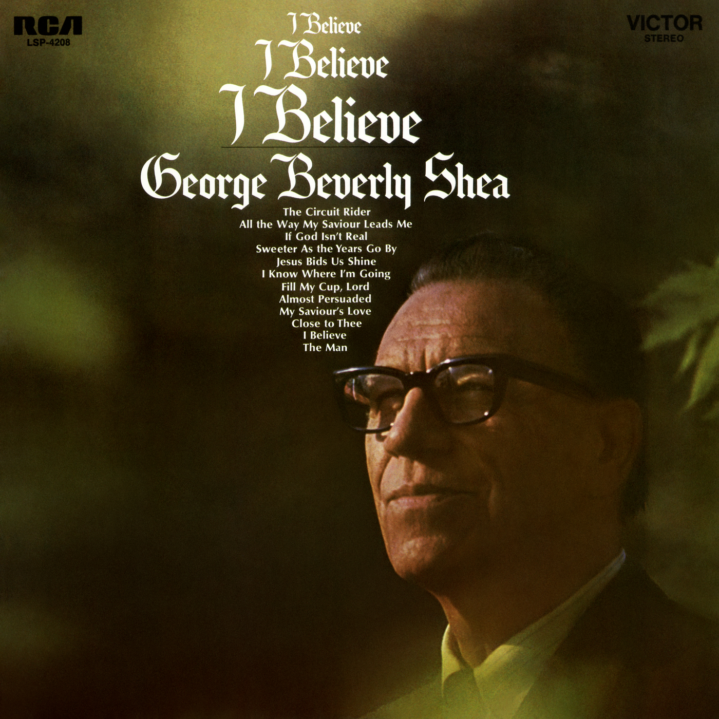 I Believe - George Beverly Shea