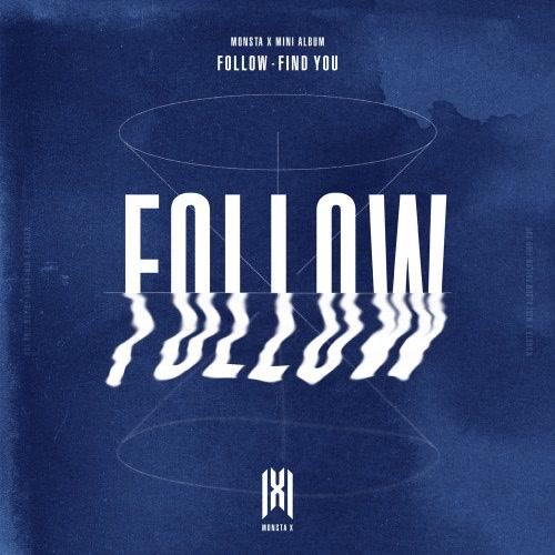 Follow - Find You - MONSTA X