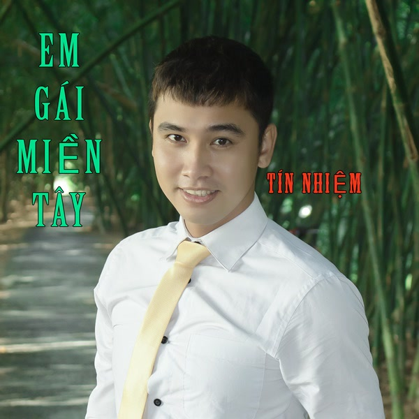 Em Gái Miền Tây (Single) - Tín Nhiệm