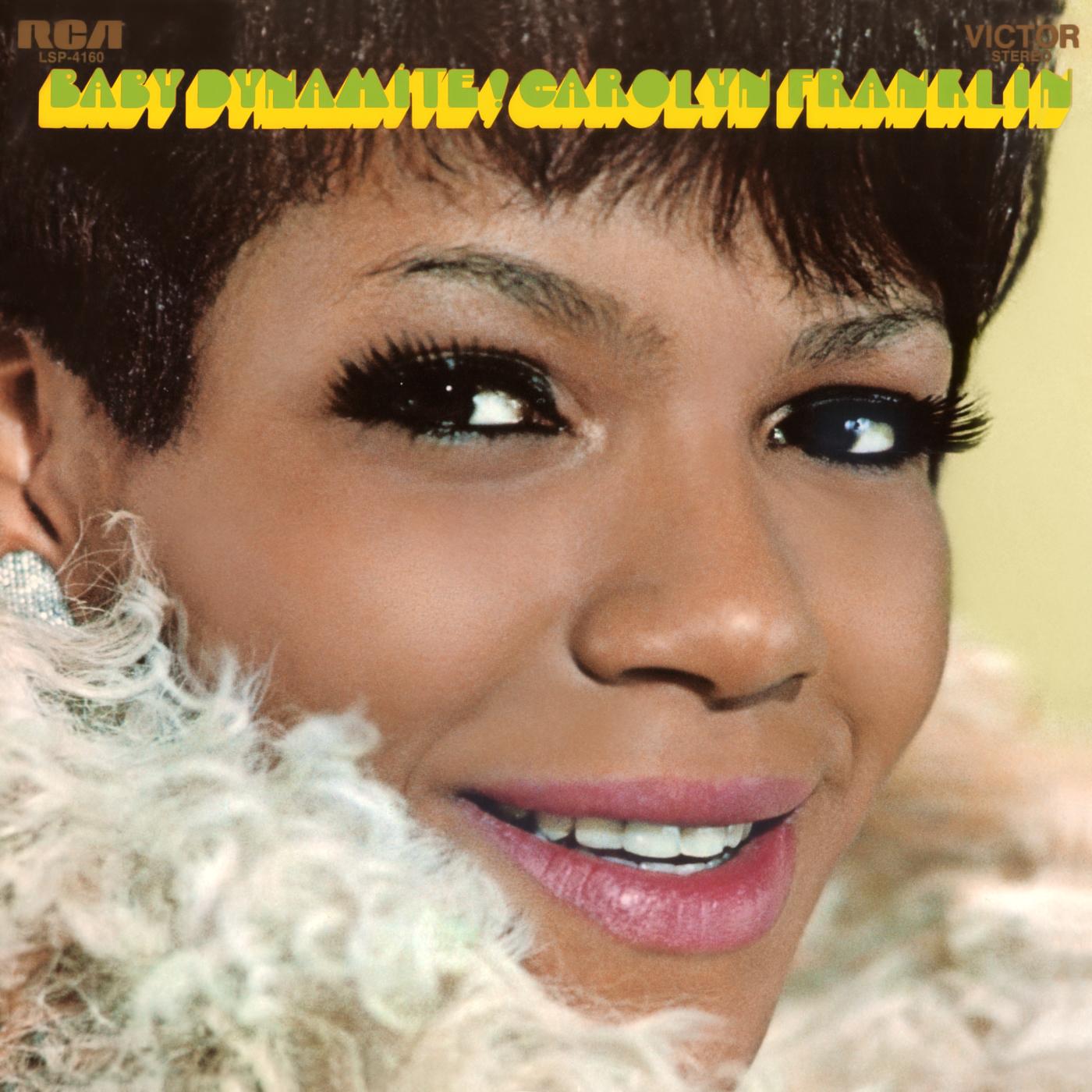 Baby Dynamite - Carolyn Franklin