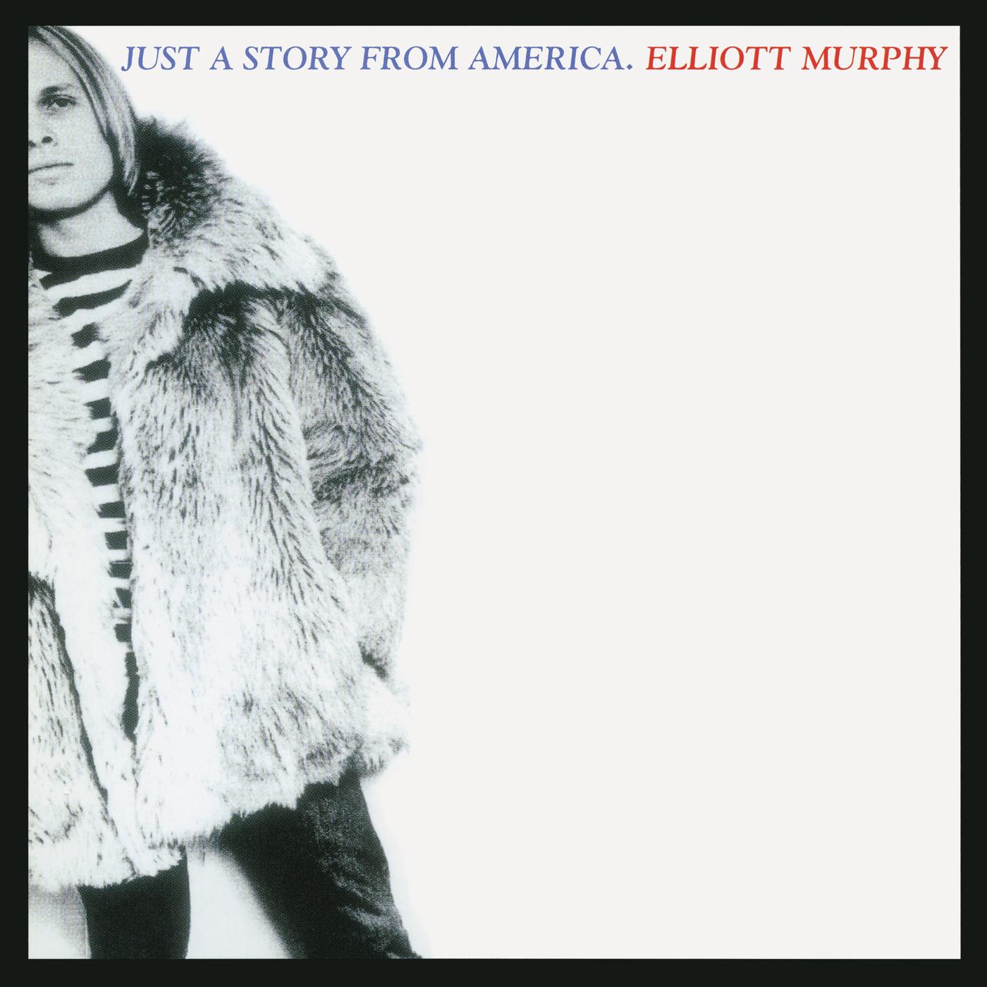 Just a Story from America - Elliott Murphy