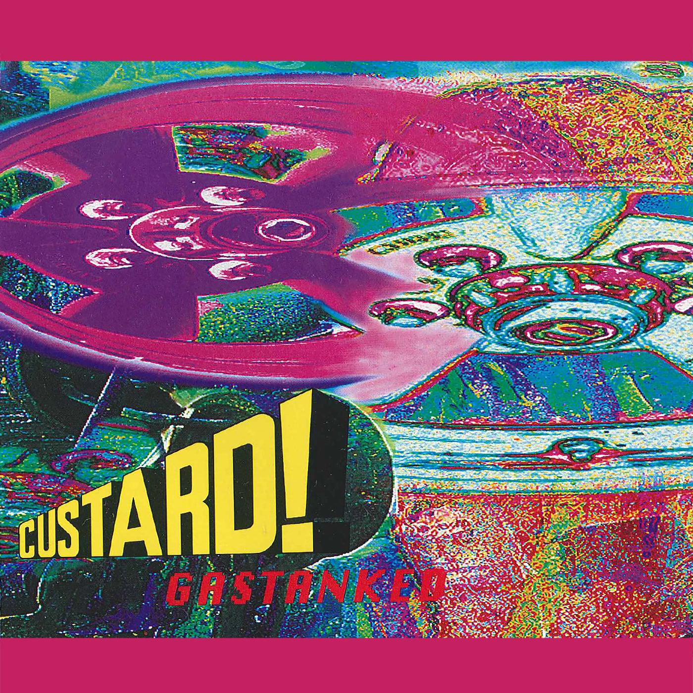 Gastanked - Custard