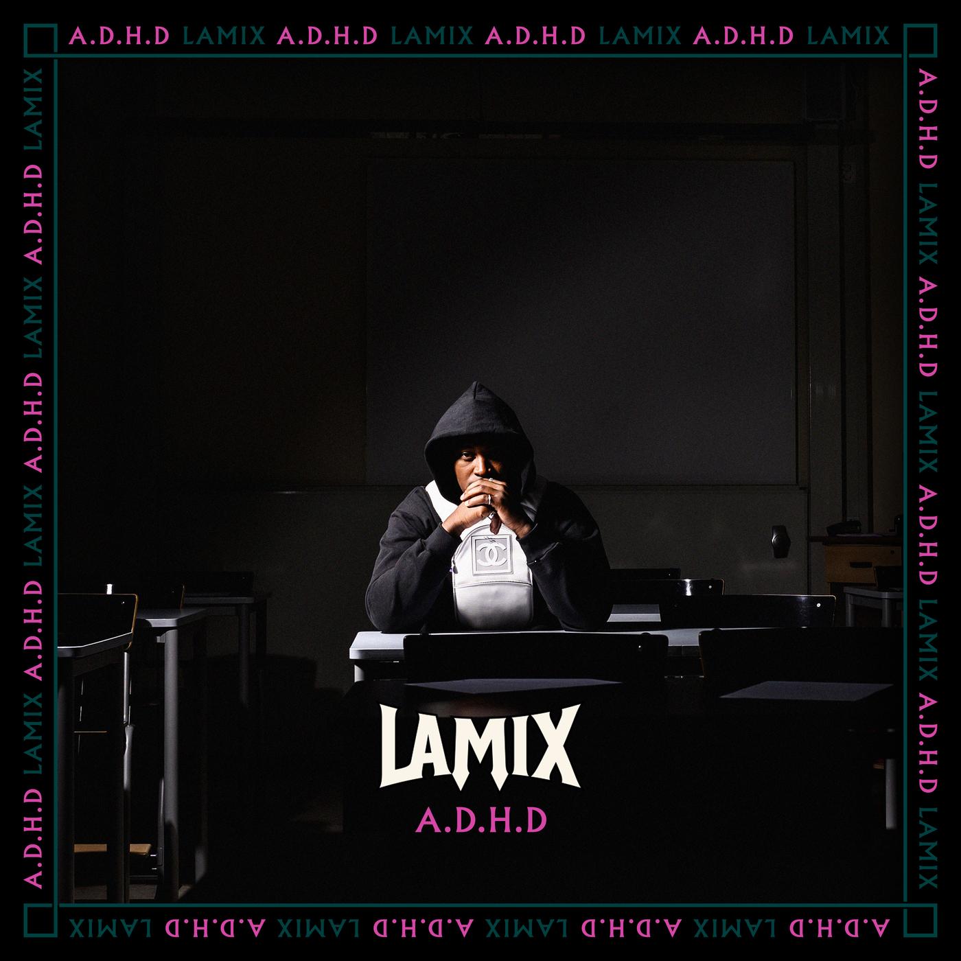 A.D.H.D - Lamix