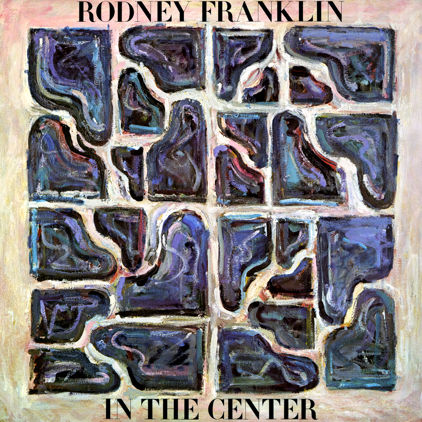 In the Center - Rodney Franklin