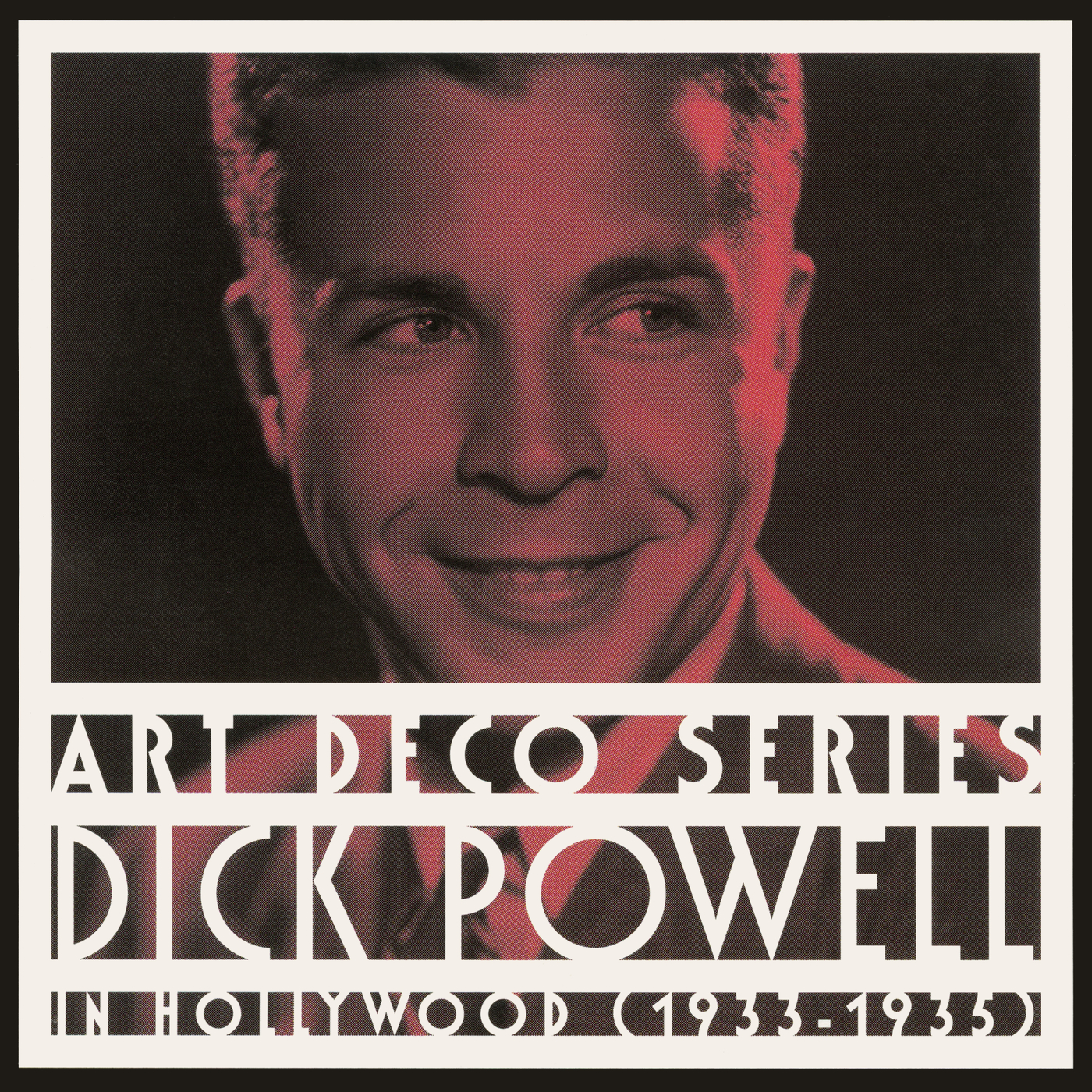 In Hollywood (1933-1935) - Dick Powell