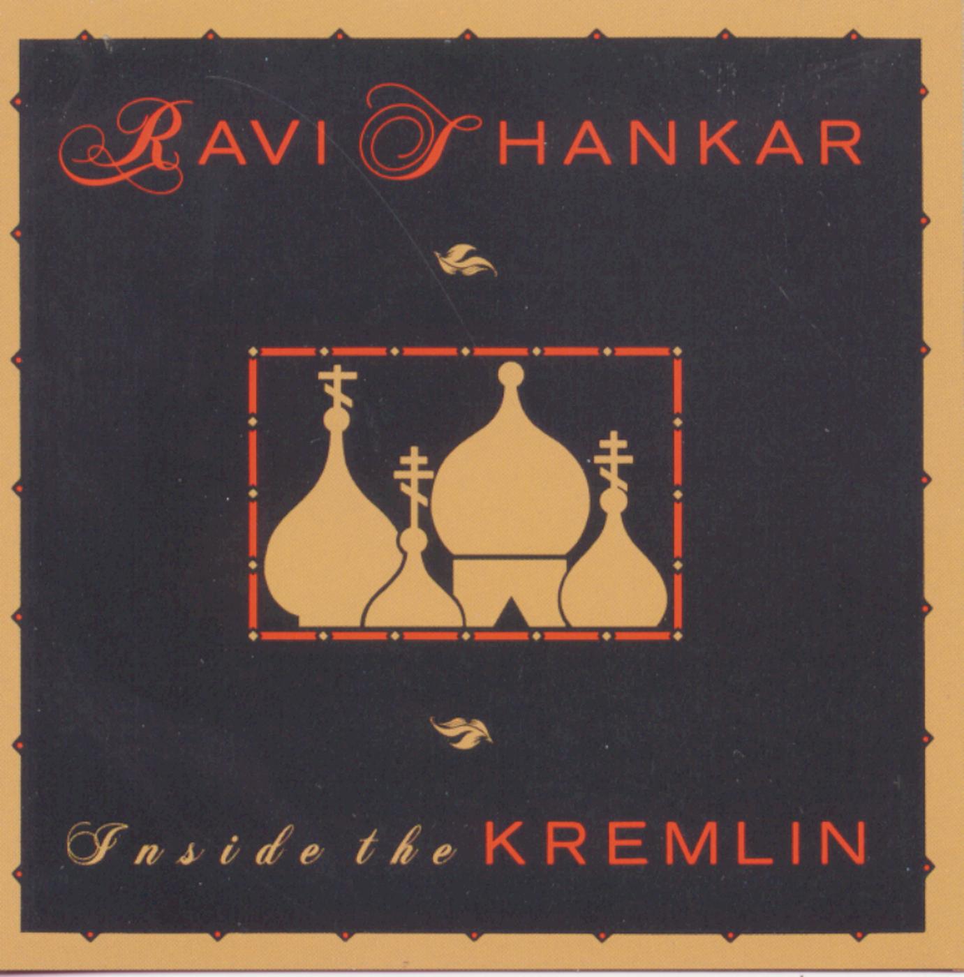 Inside The Kremlin - Ravi Shankar