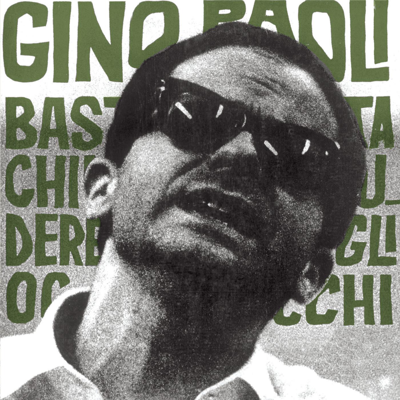 Basta Chiudere Gli Occhi - Gino Paoli