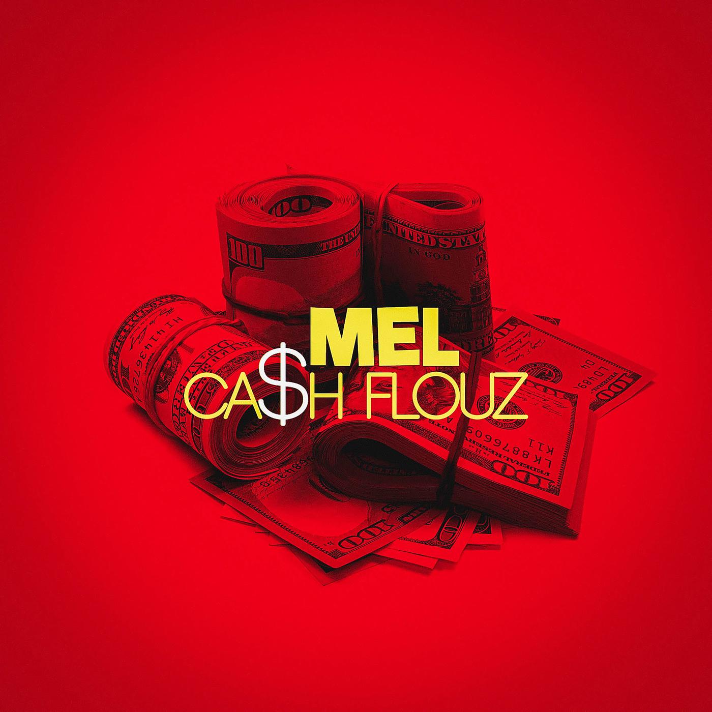 Ca$h Flouz - MEL
