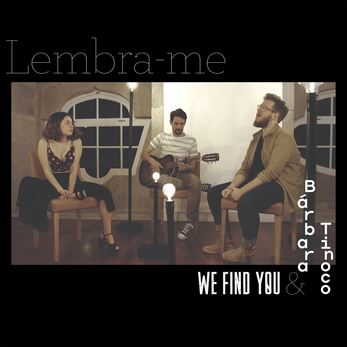 Lembra-me - We Find You